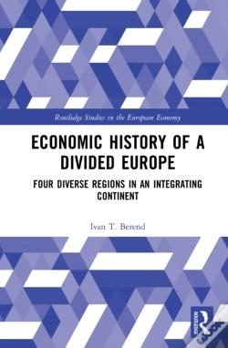 Wook.pt - Economic History Of A Divided Europe