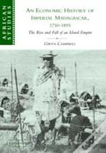 Economic History Of Imperial Madagascar, 1750-1895