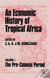 Economic History Of Tropical Africa