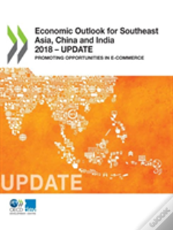Wook.pt - Economic Outlook For Southeast Asia, China And India 2018 - Update