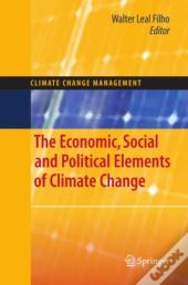Economic, Social And Political Elements Of Climate Change