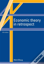 Economic Theory In Retrospect