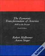 Economic Transformation Of America1600 To The Present