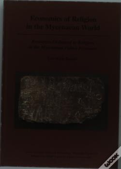 Wook.pt - Economics Of Religion In The Mycenaean World