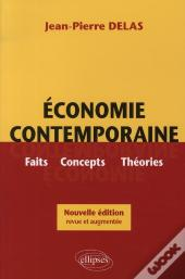 Economie Contemporaine Faits Concepts Theories Nouvelle Edition