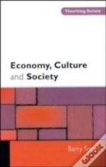 Economy, Culture And Society