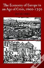Economy Of Europe In An Age Of Crisis, 1600-1750