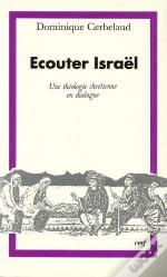Ecouter Israel ; Une Theologie Chretienne En Dialogue
