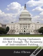 Ed464454 - Paying Customers Are Not Enou