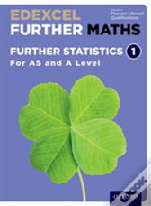 Edexcel A Level Further Maths: Further Statistics 1 Student Book