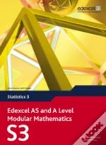 Edexcel As And A Level Modular Mathematics Statistics 3