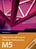 Edexcel As And A Level Modular Mathematicsmechanics