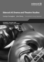 Edexcel As Drama And Theatre Studies Planning, Teaching And Assessment Guide