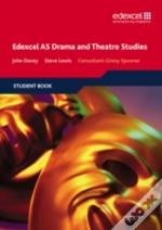 Edexcel As Drama And Theatre Studiesstudent Book