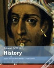 Edexcel Gcse (9-1) History Spain And The 'New World', C1490-1555