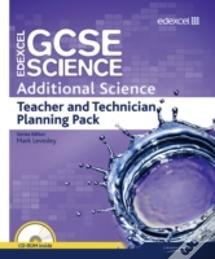 Edexcel Gcse Science: Additional Science Teacher And Technician Planning Pack
