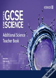 Edexcel Gcse Science: Additional Science Teacher Book