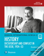 Edexcel International Gcse (9-1) History Dictatorship And Conflict In The Ussr, 1924-53 Student Book
