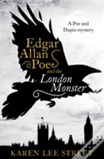 Edgar Allan Poe & The London Monster