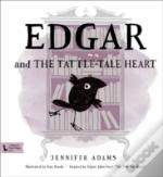 Edgar And The Tattle-Tale Heart