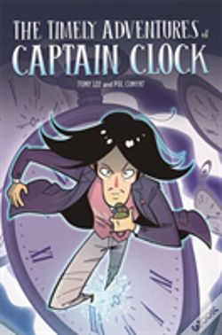 Wook.pt - Edge: Bandit Graphics: The Timely Adventures Of Captain Clock
