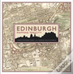 Edinburgh Mapping A City