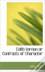 Edith Vernon Or Contrasts Of Character