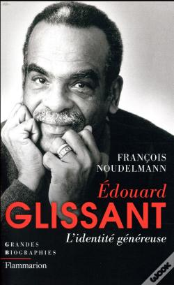 Wook.pt - Edouard Glissant