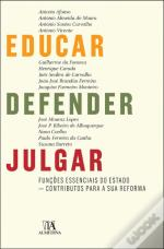 Educar, Defender, Julgar