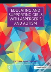 Educating And Supporting Girls With Asperger'S And Autism