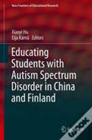 Educating Students With Autism Spectrum Disorder In China And Finland