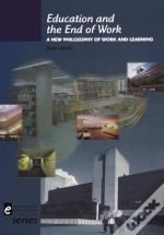Education And The End Of Work
