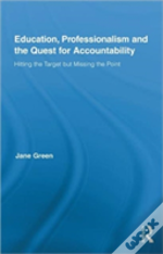 Education, Professionalism And The Quest For Accountability