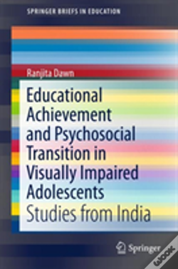 Wook.pt - Educational Achievement And Psychosocial Transition In Visually Impaired Adolescents
