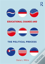 Educational Change And The Politica