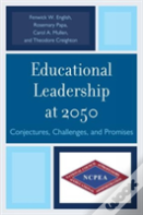 Educational Leadership At 2050
