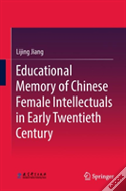 Wook.pt - Educational Memory Of Chinese Female Intellectuals In Early 20th Century