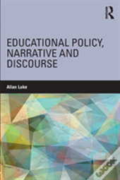Educational Policy Narrative And D