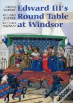Edward Iii'S Round Table At Windsor
