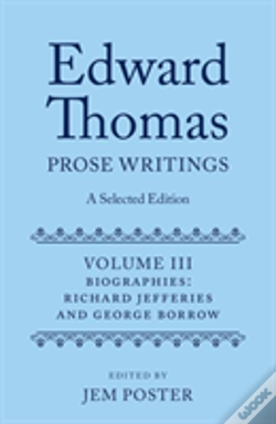 Wook.pt - Edward Thomas: Prose Writings: A Selected Edition