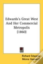Edwards'S Great West And Her Commercial