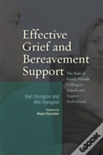 Effective Grief And Bereavement Support