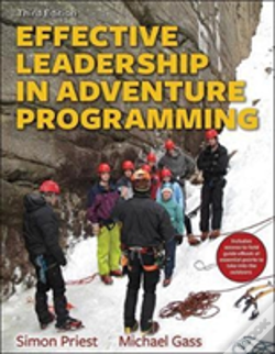 Wook.pt - Effective Leadership In Adventure Programming 3rd Edition With Web Resource