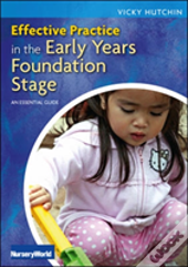 Effective Practice In The Eyfs An Esse