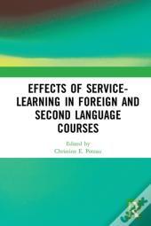 Effects Of Service-Learning In Foreign And Second Language Courses