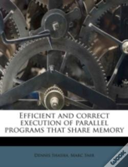 Wook.pt - Efficient And Correct Execution Of Parallel Programs That Share Memory