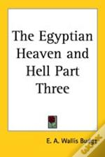 Egyptian Heaven And Hell Part Three