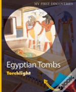 Egyptian Tombs My First Discoveries