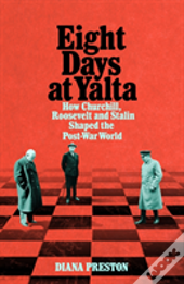 Eight Days At Yalta