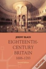 Eighteenth-Century Britain, 1688-1783